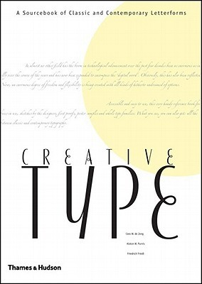 Creative Type by Friedrich Friedl