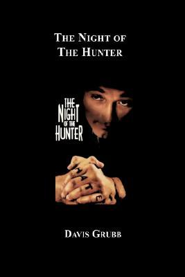 The Night of the Hunter by Davis Grubb