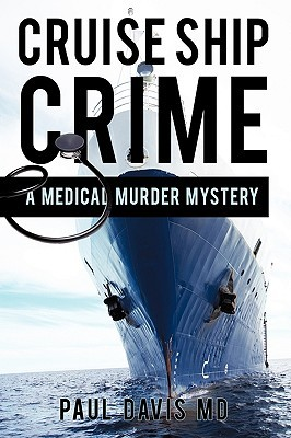Cruise Ship Crime: A Medical Murder Mystery
