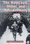 The Holocaust, Hitler, and Nazi Germany