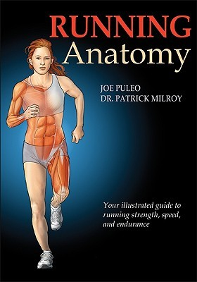 Running Anatomy by Joe Puleo