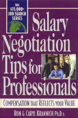 Salary Negotiation Tips For Professionals: Compensation That Reflects Your Value