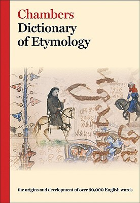 Free Download Chambers Dictionary of Etymology ePub