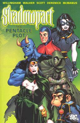 Shadowpact, Vol. 1 by Bill Willingham