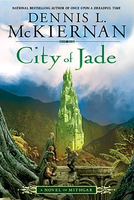 City of Jade by Dennis L. McKiernan