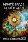 Infinite Space, Infinite God II by Karina L. Fabian