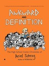 Awkward and Definition by Ariel Schrag