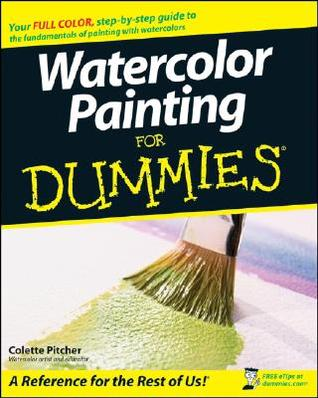 Free online download Watercolor Painting For Dummies DJVU by Colette Pitcher