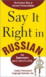 Say It Right in Russian by Clyde Peters