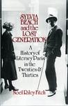 Sylvia Beach and the Lost Generation by Nol Riley Fitch