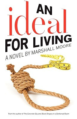 An Ideal For Living by Marshall Moore