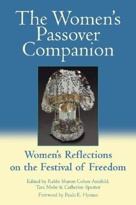 The Women's Passover Companion by Sharon Cohen Anisfeld