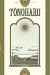 Tonoharu: Part One