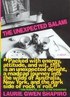 The Unexpected Salami: A Novel