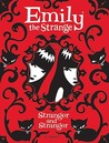 Stranger and Stranger (Emily the Strange Novels, #2)