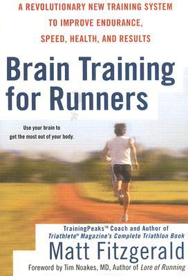 Brain Training For Runners by Matt Fitzgerald
