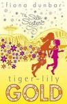 Tiger Lily Gold (Silk Sisters, #3)
