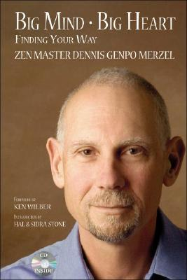 Big Mind Big Heart by Dennis Genpo Merzel