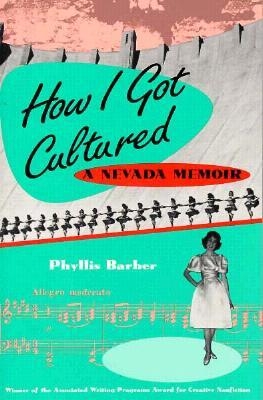 How I Got Cultured by Phyllis Barber