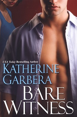 Bare Witness by Katherine Garbera