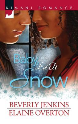 Baby, Let It Snow by Beverly Jenkins