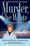 Skating on Thin Ice by Jessica Fletcher