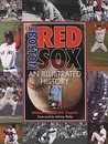 The Boston Red Sox: An Illustrated History