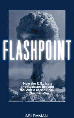 Flashpoint by J. Sri Raman