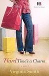 Third Time's a Charm by Virginia Smith