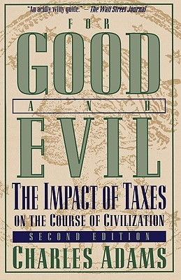 For Good and Evil by Charles Adams