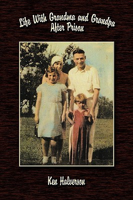 Life with Grandma and Grandpa After Prison