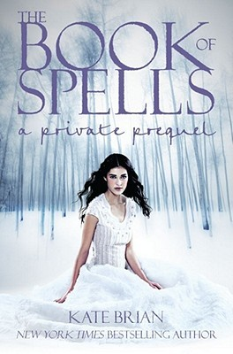 The Book of Spells by Kate Brian