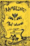 Ramblings of a Mad Woman: Experiences in and Out of Mind