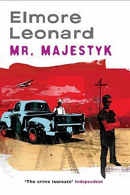 Mr Majestyk by Elmore Leonard