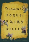 Clemency Pogue by J.T. Petty