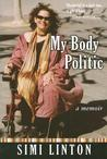 My Body Politic by Simi Linton