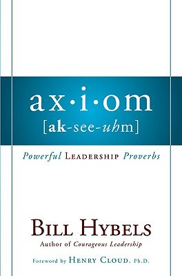 Axiom by Bill Hybels