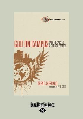 God on Campus: Sacred Causes and Global Effects