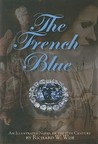 The French Blue by Richard W. Wise