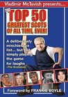 Top 50 Greatest Scots Of All Time Ever