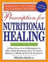 Prescription for Nutritional Healing by Phyllis A. Balch