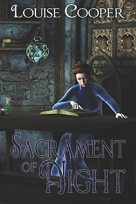 Sacrament Of Night by Louise Cooper
