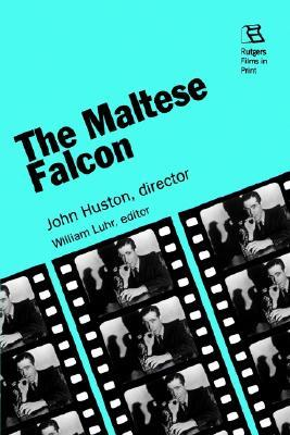 The Maltese Falcon by William Luhr