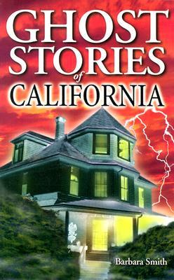 Ghost Stories of California