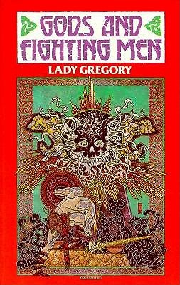 Gods and Fighting Men by Lady Gregory