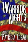 Warrior Nights (Armadillo, #3)