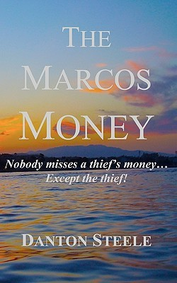 The Marcos Money: Nobody Misses a Thief
