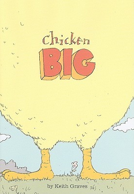 Chicken Big by Keith Graves