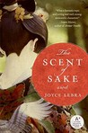 The Scent of Sake by Joyce Chapman Lebra