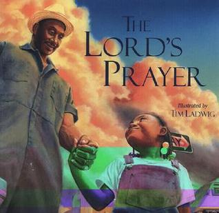 The Lord's Prayer by Tim Ladwig